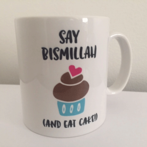 Say Bismillah and Eat Cake Mug