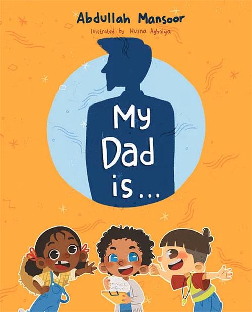 My Dad Is Children's Book