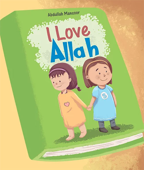 I Love Allah Children's Book