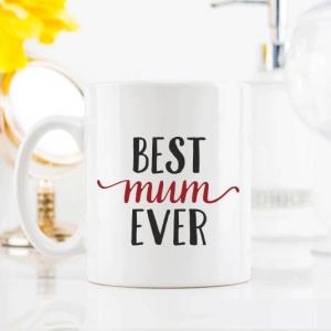 Best Mum Ever MuBest Mum Ever Mug