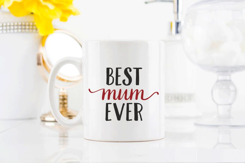 Best Mum Ever MuBest Mum Ever Mug
