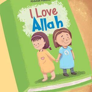 I Love Allah Children's Book